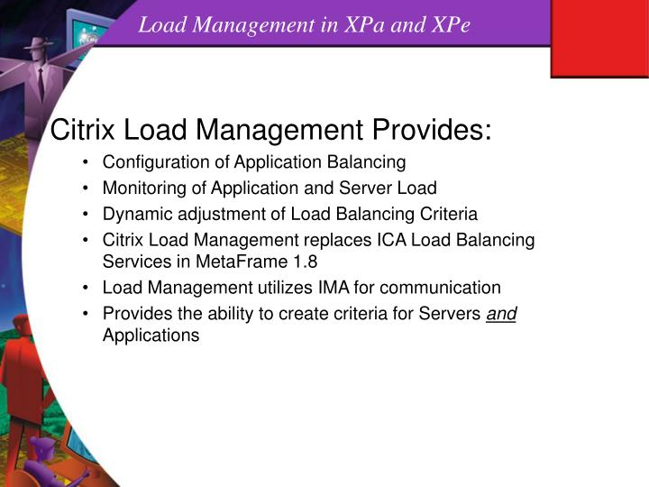 Load Management in XPa and XPe
