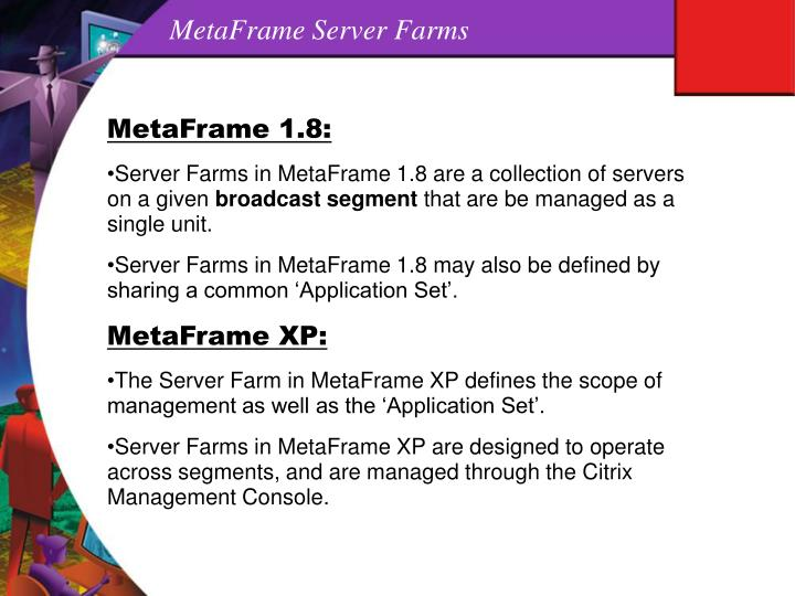 MetaFrame Server Farms