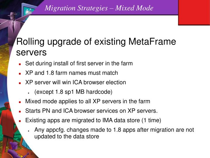 Migration Strategies – Mixed Mode