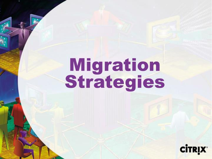 Migration Strategies