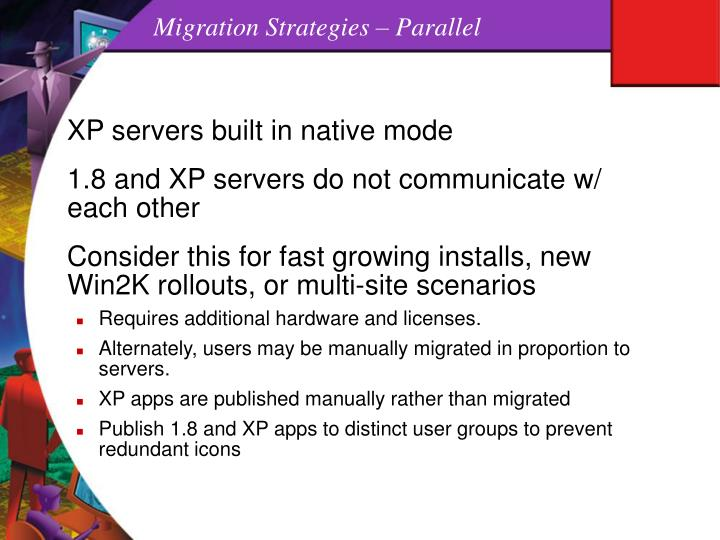 Migration Strategies – Parallel
