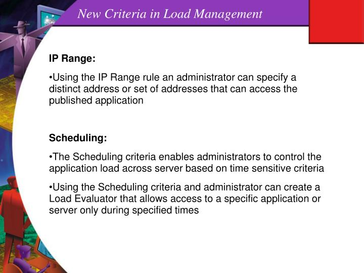 New Criteria in Load Management