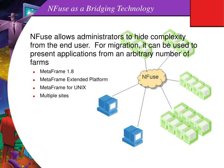 NFuse as a Bridging Technology