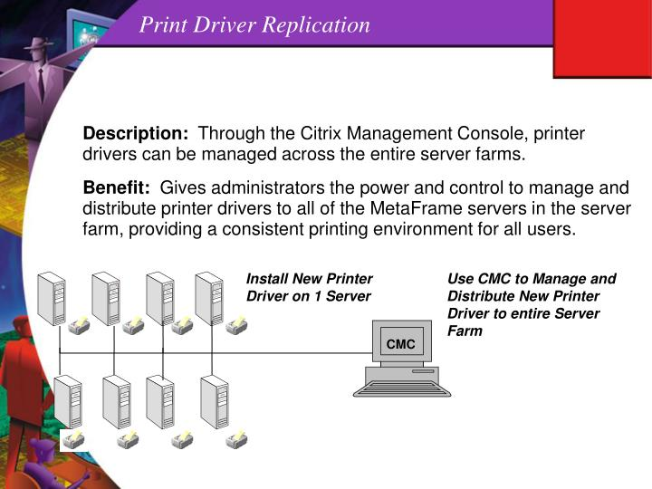 Print Driver Replication