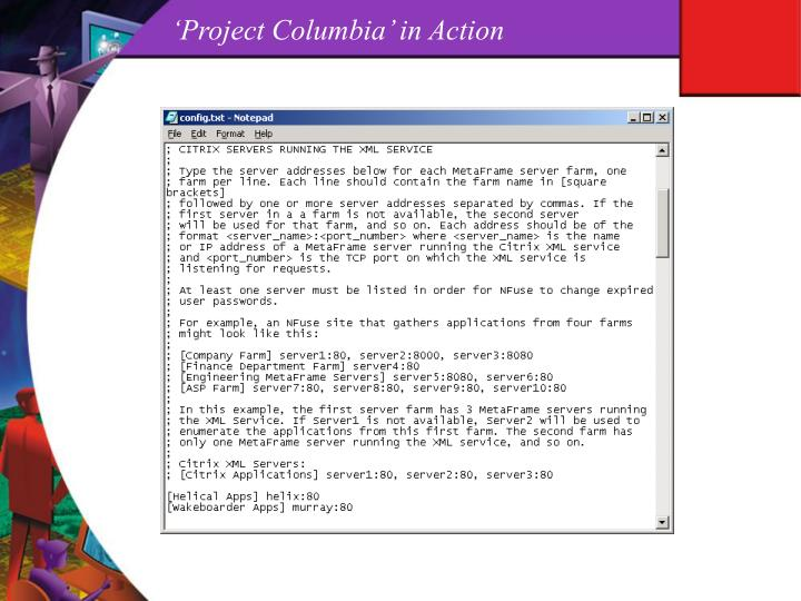 'Project Columbia' in Action