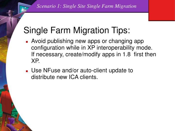 Scenario 1: Single Site Single Farm Migration