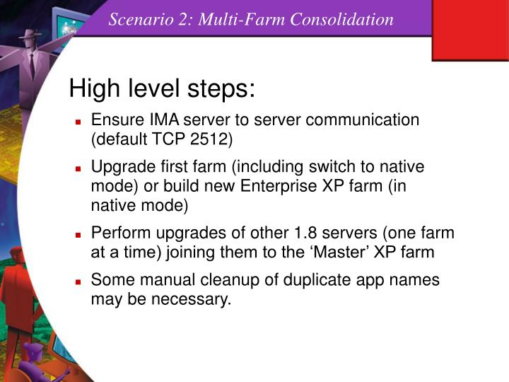 Scenario 2: Multi-Farm Consolidation