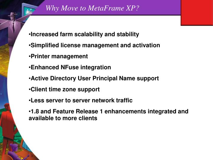 Why Move to MetaFrame XP?