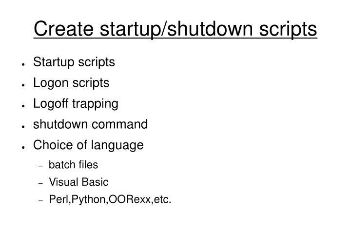 Create startup/shutdown scripts