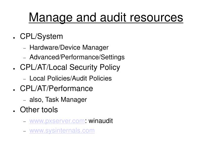 Manage and audit resources