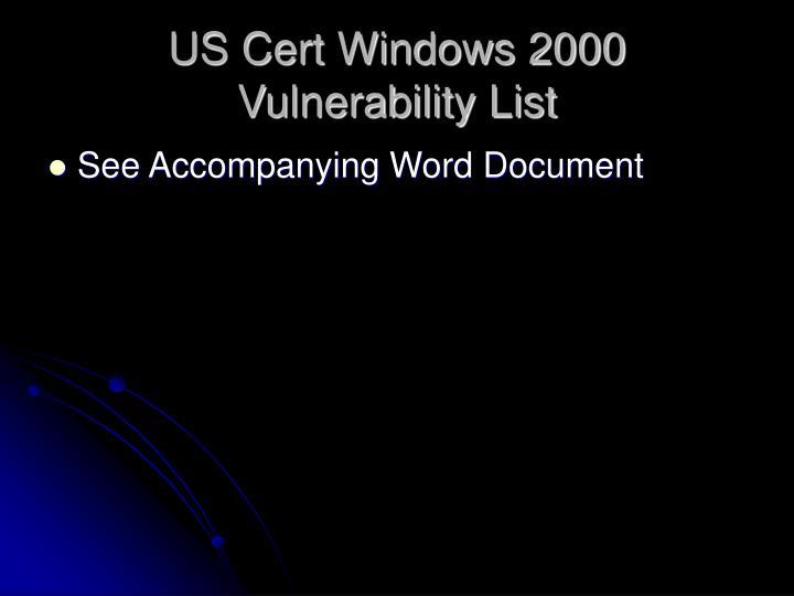 US Cert Windows 2000 Vulnerability List