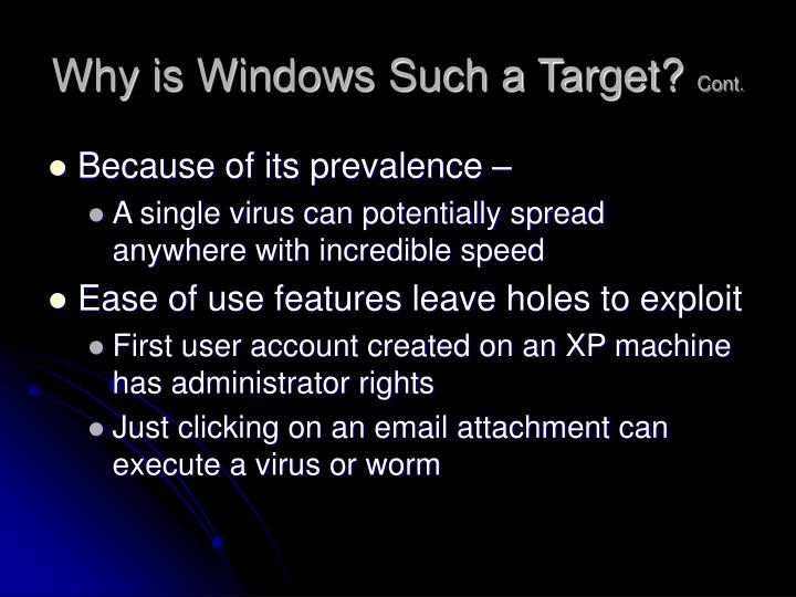 Why is Windows Such a Target?