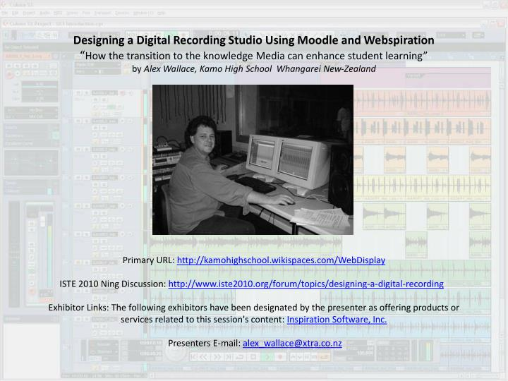 Designing a Digital Recording Studio Using Moodle and Webspiration