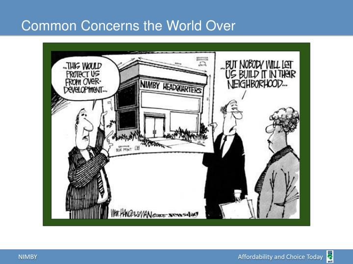 Common Concerns the World Over