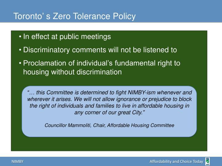 Toronto' s Zero Tolerance Policy