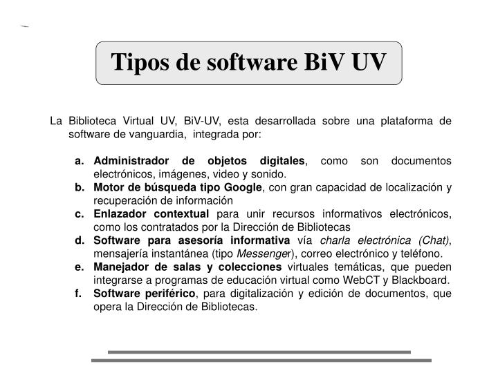Tipos de software BiV UV