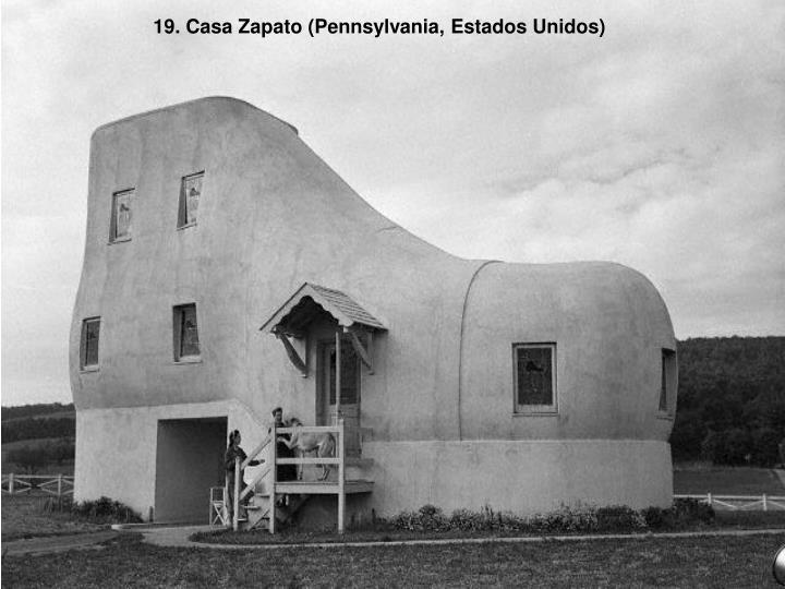 19. Casa Zapato (Pennsylvania, Estados Unidos)