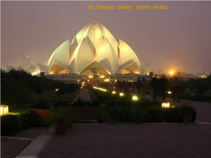 28. Templo  Bahá'í  (Delhi, India)