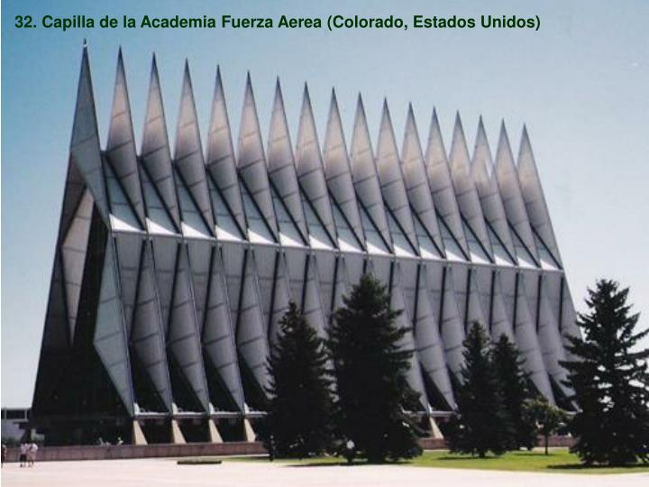 32. Capilla de la Academia Fuerza Aerea (Colorado, Estados Unidos)