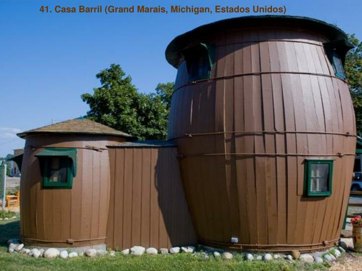 41. Casa Barril (Grand Marais, Michigan, Estados Unidos)