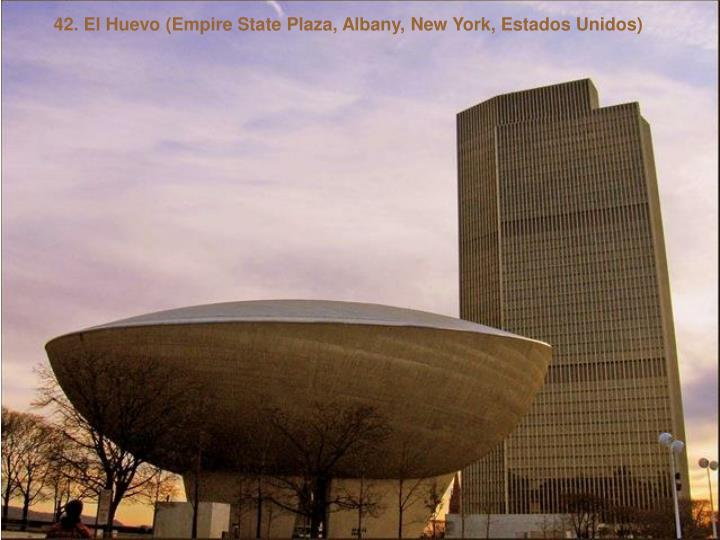42. El Huevo (Empire State Plaza, Albany, New York, Estados Unidos)
