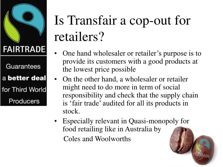 Is Transfair a cop-out for retailers?