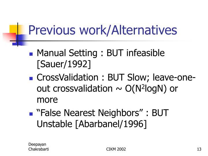 Previous work/Alternatives