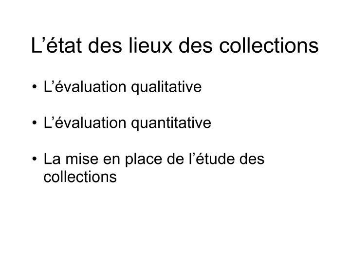 L'état des lieux des collections