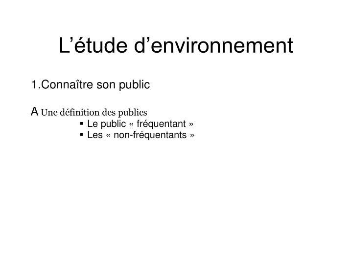 L'étude d'environnement