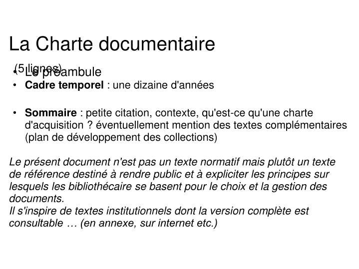 La Charte documentaire