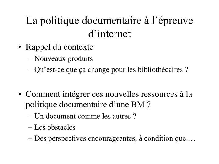 La politique documentaire à l'épreuve d'internet