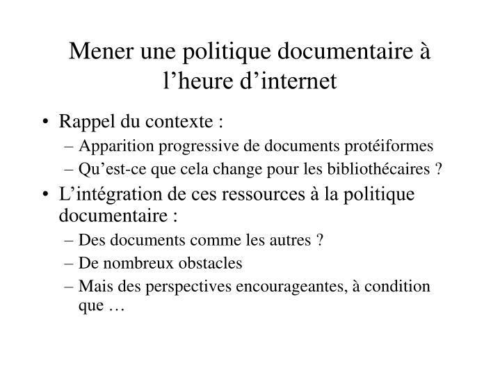 Mener une politique documentaire à l'heure d'internet