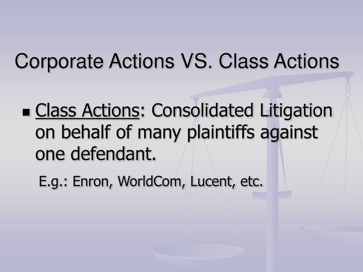 Corporate actions vs class actions