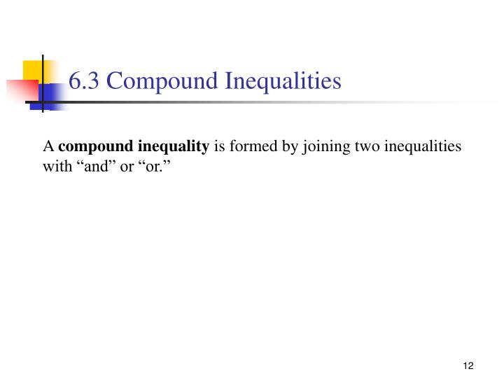 6.3 Compound Inequalities