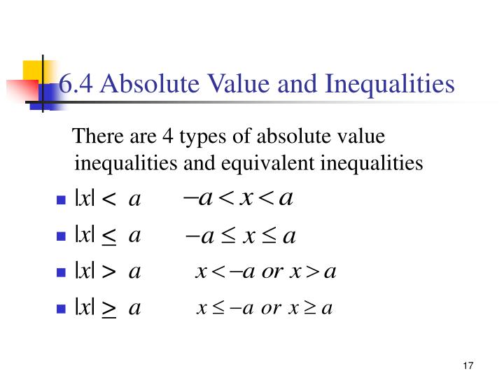6.4 Absolute Value and Inequalities