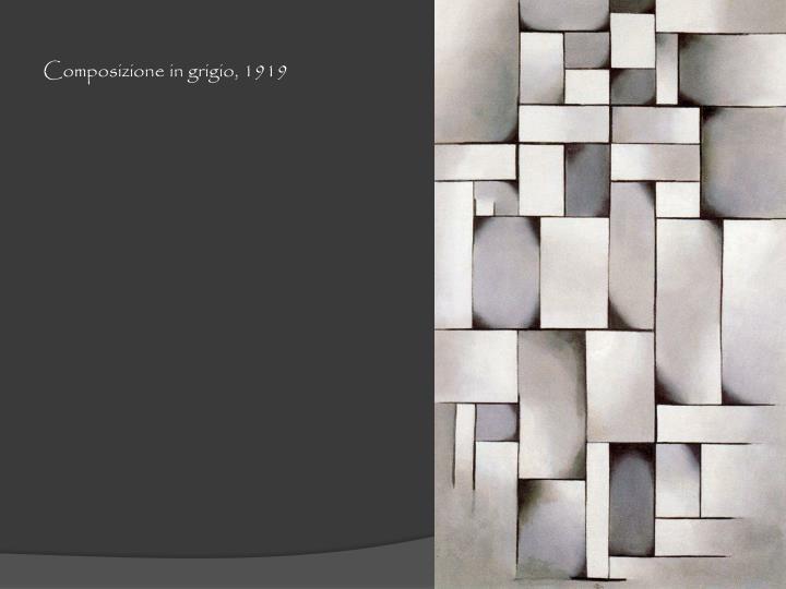 Composizione in grigio, 1919