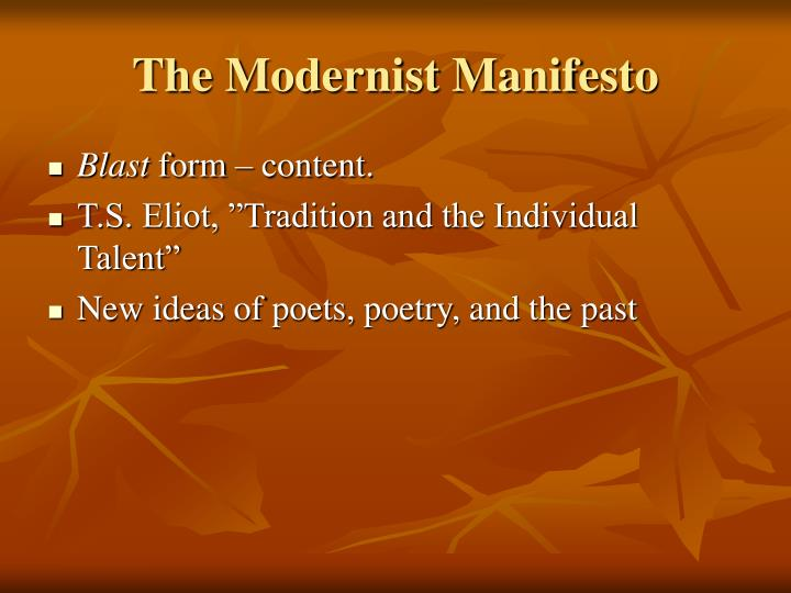 The Modernist Manifesto