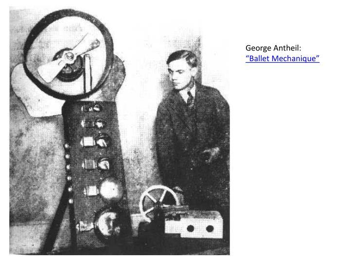 George Antheil: