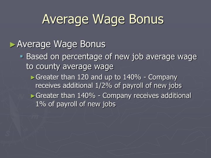 Average Wage Bonus
