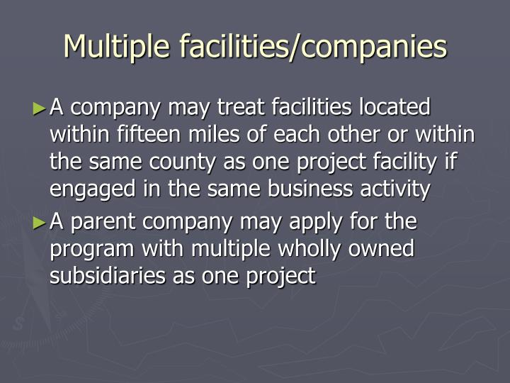 Multiple facilities/companies
