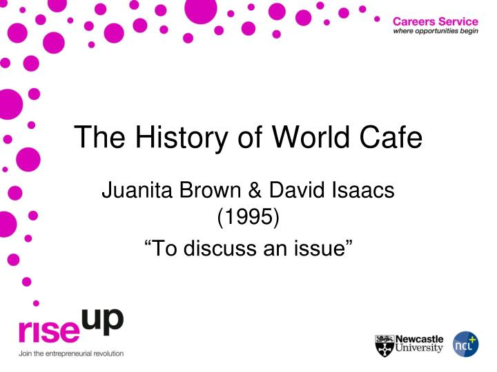 The History of World Cafe