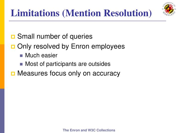 Limitations (Mention Resolution)