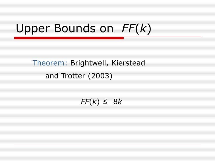 Upper Bounds on