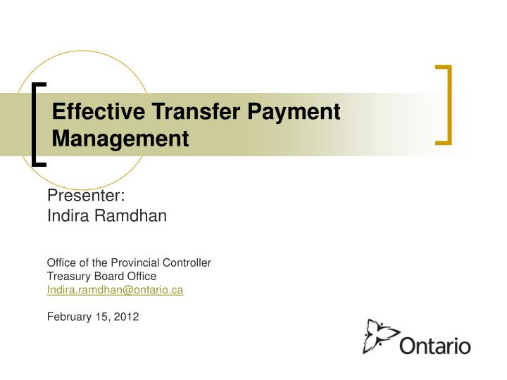 Effective transfer payment management