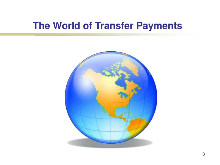 The World of Transfer Payments