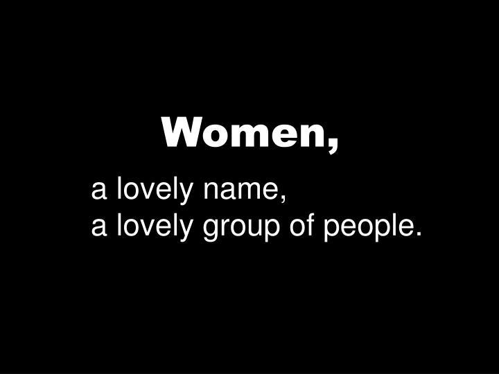Women,