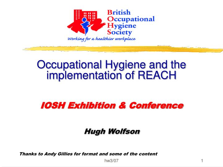 Occupational Hygiene and the implementation of REACH
