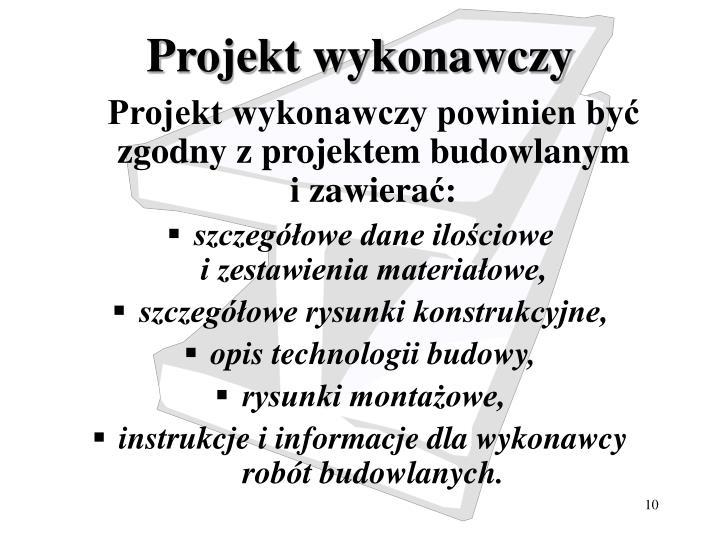 Projekt wykonawczy