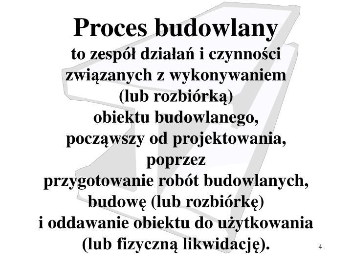 Proces budowlany