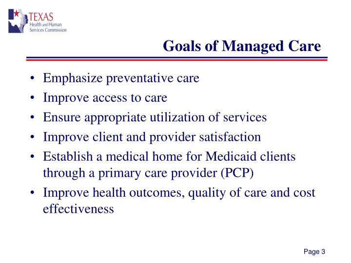 Goals of managed care